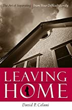 Leaving Home: The Art of Separating From…