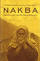 Nakba: Palestine, 1948, and the Claims of…