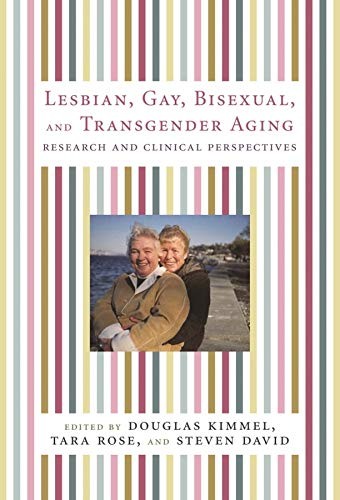 lesbian-gay-bisexual-and-transgender-aging-research-and-clinical-perspectives