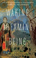 Waking, Dreaming, Being: Self and…