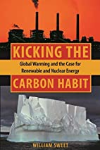 Kicking the Carbon Habit: Global Warming and…