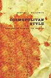 Walkowitz, Rebecca L.: Cosmopolitan Style: Modernism Beyond the Nation