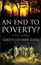 An End to Poverty?: A Historical Debate by…