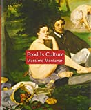 Montanari, Massimo: Food Is Culture