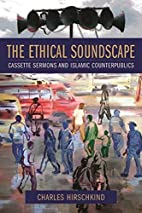 The Ethical Soundscape: Cassette Sermons and…