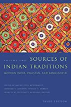 Sources of Indian Traditions: Modern India,…