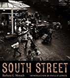 South Street by Barbara Mensch