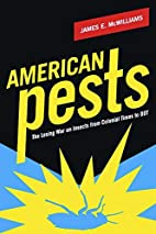 American pests : the losing war on insects…