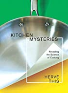 Kitchen Mysteries: Revealing the Science of…