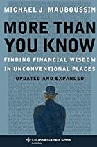 More Than You Know: Finding Financial Wisdom&hellip;