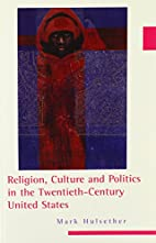 Religion, Culture, and Politics in the…