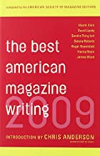 The Best American Magazine Writing 2009 by…