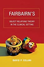 Fairbairn's Object Relations Theory in…