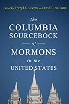 The Columbia Sourcebook of Mormons in the…