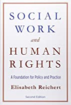 Social Work and Human Rights: A Foundation…