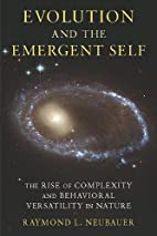 Evolution and the Emergent Self: The Rise of…