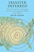 Disaster Deferred: A New View of Earthquake…