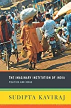 The Imaginary Institution of India: Politics…