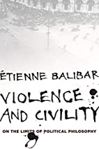Violence and Civility: On the Limits of…