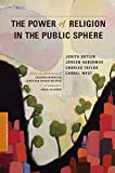 Judith Butler: The Power of Religion in the Public Sphere (A Columbia / SSRC Book)