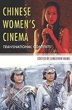 Chinese Chinese Women's Cinema:…