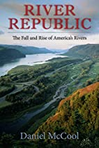 River Republic: The Fall and Rise of…
