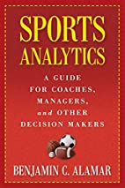 Sports Analytics: A Guide for Coaches,…