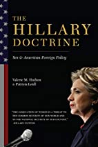 The Hillary Doctrine: Sex and American…