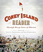 A Coney Island Reader: Through Dizzy Gates…