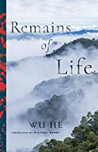Remains of Life: A Novel (Modern Chinese…