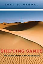 Shifting Sands: The United States in the…