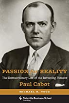 Passion for reality : the extraordinary life…