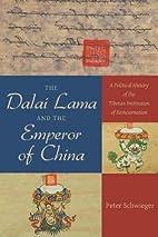The Dalai Lama and the Emperor of China: A…