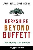 Berkshire Beyond Buffett: The Enduring Value…