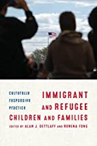 Immigrant and Refugee Children and Families:…