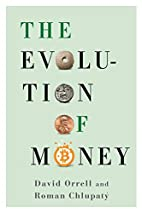 The Evolution of Money by David Orrell