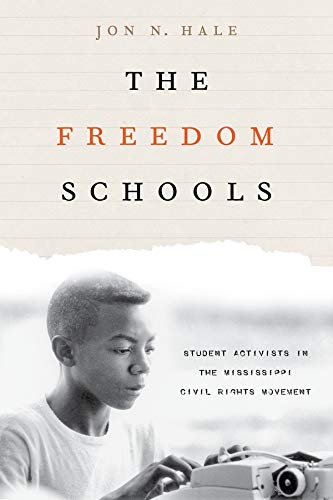 the-freedom-schools-student-activists-in-the-mississippi-civil-rights-movement