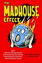 The Madhouse Effect: How Climate Change…