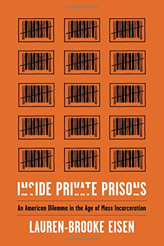 inside-private-prisons-an-american-dilemma-in-the-age-of-mass-incarceration