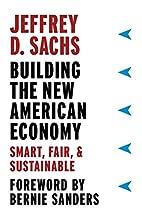 Building the New American Economy: Smart,…