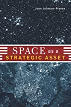 Space as a Strategic Asset by Joan…