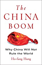 The China Boom: Why China Will Not Rule the…