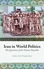 Iran in World Politics: The Question of the…