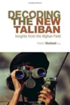 Decoding the New Taliban: Insights from the…