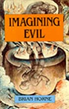 Imagining Evil by Brian Horne