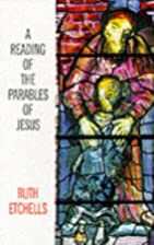 A Reading of the Parables of Jesus by Ruth…