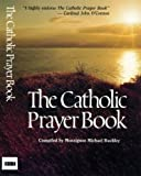 Buckley, Michael: The Catholic Prayer Book