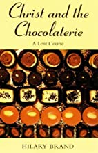 Christ and the Chocolaterie by Hanno Brand