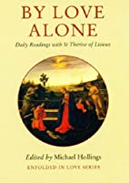By Love Alone: Daily Readings with St…