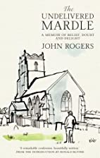The Undelivered Mardle by John Rogers